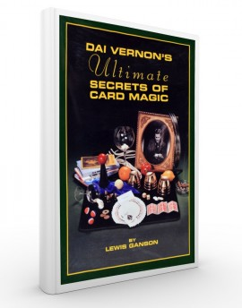 THE DAI VERNON'S ULTIMATE SECRETS OF CARD MAGIC - Lewis Ganson