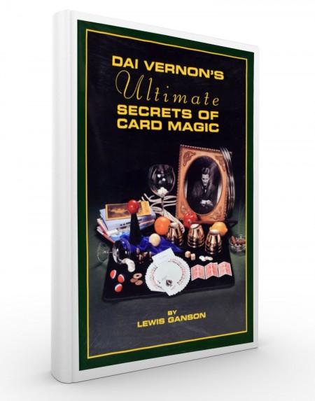 THE DAI VERNON'S ULTIMATE SECRETS OF CARD MAGIC - Lewis Ganson