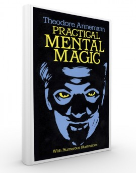 PRACTICAL MENTAL MAGIC - Theodore Annemann