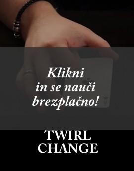 TWIRL CHANGE