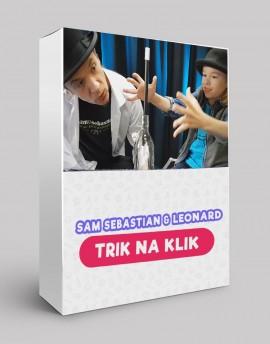 TRIK NA KLIK - Sam Sebastian & Leonard