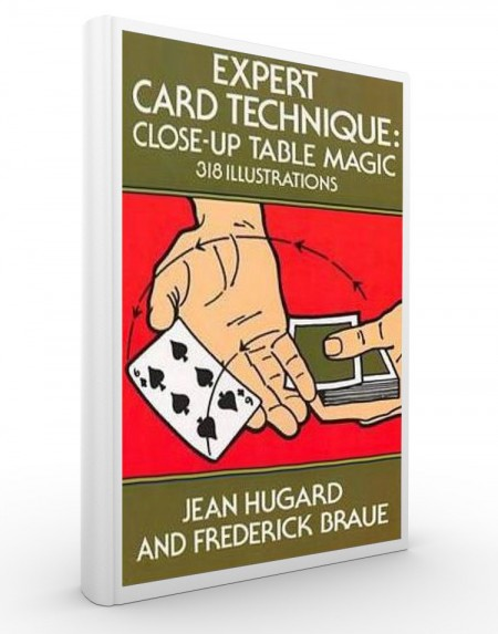 EXPERT CARD TECHNIQUE - Jean Hugard and Frederick Braue